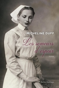 Micheline Duff - Les semeurs d'espoir.