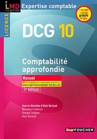 Micheline Friédérich et Georges Langlois - DCG 10 Comptabilité approfondie.