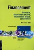 Micheline Friédérich et Georges Langlois - Financement - Trésorerie, financement externe, financement propre, consolidation Processus 4 et 6 BTS 2.