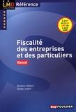 Micheline Friédérich et Georges Langlois - Fiscalité des entreprises et des particuliers - Manuel.