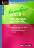 Micheline Friédérich et Georges Langlois - Le meilleur du DCG 10, Comptabilité approfondie.