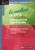 Micheline Friédérich et Georges Langlois - Le meilleur du DCG 10 - Comptabilité approfondie.