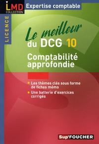 Micheline Friédérich et Georges Langlois - Le meilleur du DCG10 - Comptabilité approfondie.