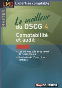Micheline Friédérich - Le meilleur du DSCG4 Comptablité et audit.