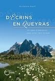 Micheline Hauff - D'écrins en Queyras - Un pays d'adoption... pour aller vers le Sud.