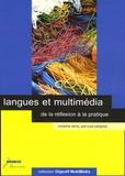 Micheline Hérino et Jean-Yves Petitgirard - Langues et multimédia - De la réflexion à la pratique. 1 Cédérom