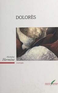 Micheline Hermine - Dolorès.