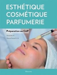 Micheline Hernandez et Marie-Madeleine Mercier-Fresnel - Esthétique-Cosmétique-Parfumerie - Préparation au CAP.