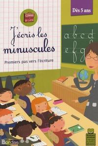 Micheline Houllier et Michel Villard - J'écris les minuscules - Premiers pas vers l'écriture.