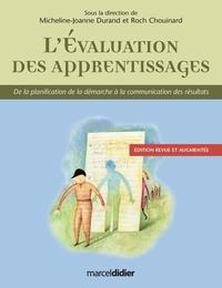Micheline-Joanne Durand et Roch Chouinard - L'évaluation des apprentissages - De la planification de la démarche à l'évaluation des résultats.