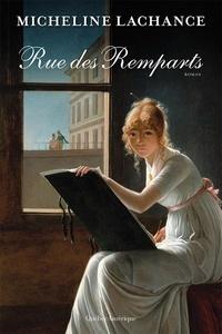 Micheline Lachance - Rue des Remparts.