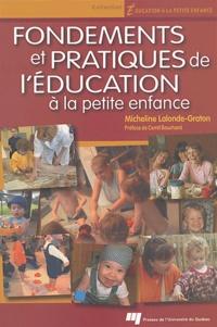 Micheline Lalonde-Graton - Fondements et pratiques de l'éducation à la petite enfance.