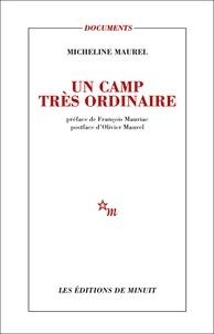Micheline Maurel - Un camp très ordinaire.