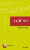Micheline Milot - La laïcité.