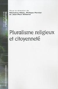 Micheline Milot et Philippe Portier - Pluralisme religieux et citoyenneté.