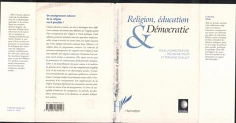 Micheline Milot et Fernand Ouellet - RELIGION, EDUCATION & DEMOCRATIE.