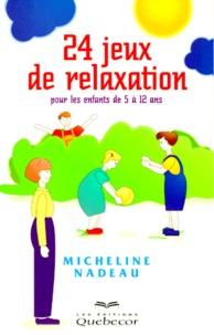 24 JEUX DE RELAXATION. - Pour les enfants de 5 à 12 ans.pdf