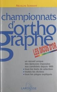 Micheline Sommant et Noëlle Degoud - Championnats d'orthographe - Les dicos d'or.