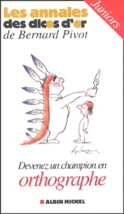 Micheline Sommant - Devenez un champion en orthographe - Cadets-juniors.