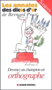 Micheline Sommant - Devenez un champion en orthographe - Seniors.