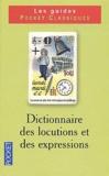 Micheline Sommant - Dictionnaire des locutions et des expressions.