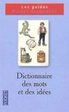 Micheline Sommant - Dictionnaire des mots et des idées.