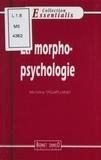 Micheline Tassart-Lainey et Pierrick Le Meneah - La morphopsychologie.