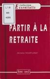 Micheline Tassart-Lainey - Partir à la retraite.