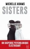 Michelle Adams - Sisters.