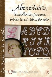Michelle Andreu - Abécédaire, dentelle aux fuseaux, broderie et ruban de soie.