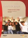 Michelle Béguin - L'oral a la parole - Pratiques de l'oral au collège.