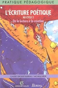L'écriture poétique au cycle 2. De la lecture à la création - Michelle Bélie | Showmesound.org