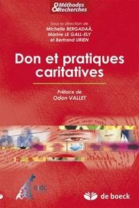 Michelle Bergadaà et Marine Le Gall-Ely - Don et pratiques caritatives.