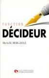 Michelle Bergadaà - Fonction décideur.