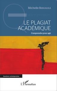 Le plagiat académique - Comprendre pour agir.pdf