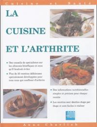 Michelle Berriedale-Johnson - La cuisine et l'arthrite - Plus de 50 recettes simples, savoureuses et nutritives pour les personnes souffrant d'arthrite.