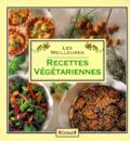 Michelle Berriedale-Johnson et  Collectif - Les meilleures recettes végétariennes.