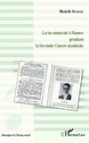 Michelle Bourhis - La vie musicale à Nantes pendant la Seconde Guerre mondiale.