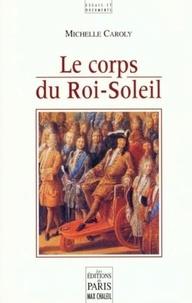Histoiresdenlire.be Le corps du Roi-Soleil Image