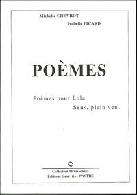 Michelle Chevrot et Isabelle Picard - Poémes - Poèmes pour Lola, Sens, plein vent.