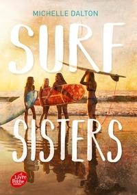 Michelle Dalton - Surf sisters.