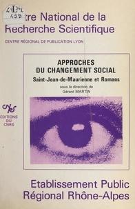 Michelle Daran et Jean-Louis Falcoz-Vigne - Approches du changement social - Saint-Jean-de-Maurienne et Romans.