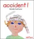 Michelle Daufresne - Accident !.