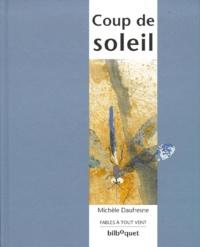 Michelle Daufresne - Coup de soleil.
