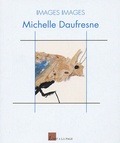 Michelle Daufresne - Michelle Daufresne.