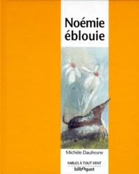 Michelle Daufresne - Noémie éblouie.
