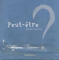 Michelle Daufresne - Peut-être ?.