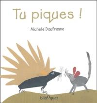 Michelle Daufresne - Tu piques !.