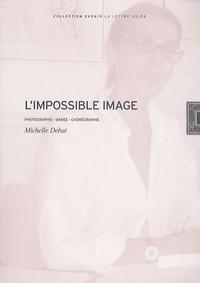 Limpossible image - Photographie, danse, chorégraphie.pdf