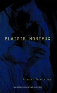 Michelle Desaulniers - Plaisir honteux.